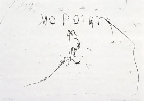 Tracey Emin No point, 1999; black ink on paper; 42 x 60 cm; enquire