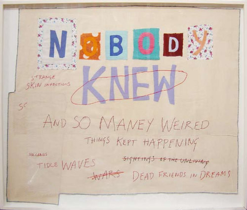 Tracey Emin NOBODY KNEW, 2002; embroidery and appliqué on calico; 78.5 x 94.5 cm; 83.5 x 100 cm (frame); enquire