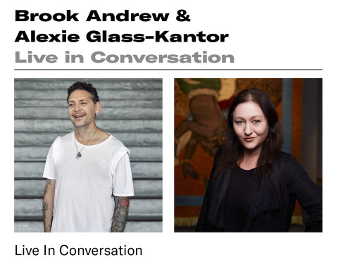 IN CONVERSATION: Alexie Glass-Kantor speaks with Brook Andrew