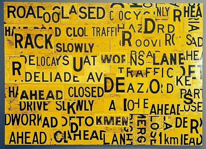Rosalie Gascoigne Metropolis, 1999; retro reflective roadsign on wood; 232 x 319.5 cm; enquire