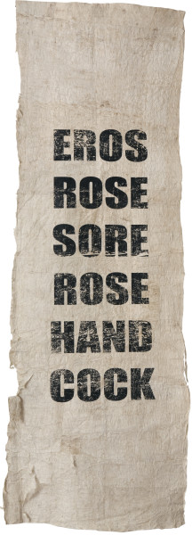 Newell Harry Untitled (EROS/ROSE/SORE/ROSE/HAND/COCK), 2010-12; from the series (More Mumbo Jumbo: Crackpots 'n' Poems for Ishmael Reed); Two parts: eight unique screen prints on hand-beaten Tongan Ngatu (bark cloth), ink.; Edition of 2; enquire