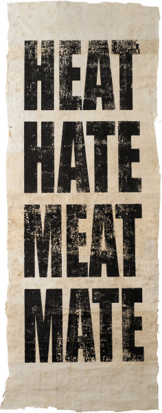 Newell Harry Untitled (HEAT/HATE/MEAT/MATE), 2013; Tongan Ngatu (bark cloth), ink; 279 x 118 cm; Edition of 2 + AP 1; Enquire