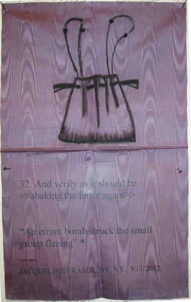 Jacqueline Fraser 32. And verily as it should be > An errant bomb struck the small group fleeing CNN News, 2002; Jacqueline Fraser, NY, NY. 9/11/2002; Fabric, oil stick and acrylic sheet; 32 x 50 cm; enquire