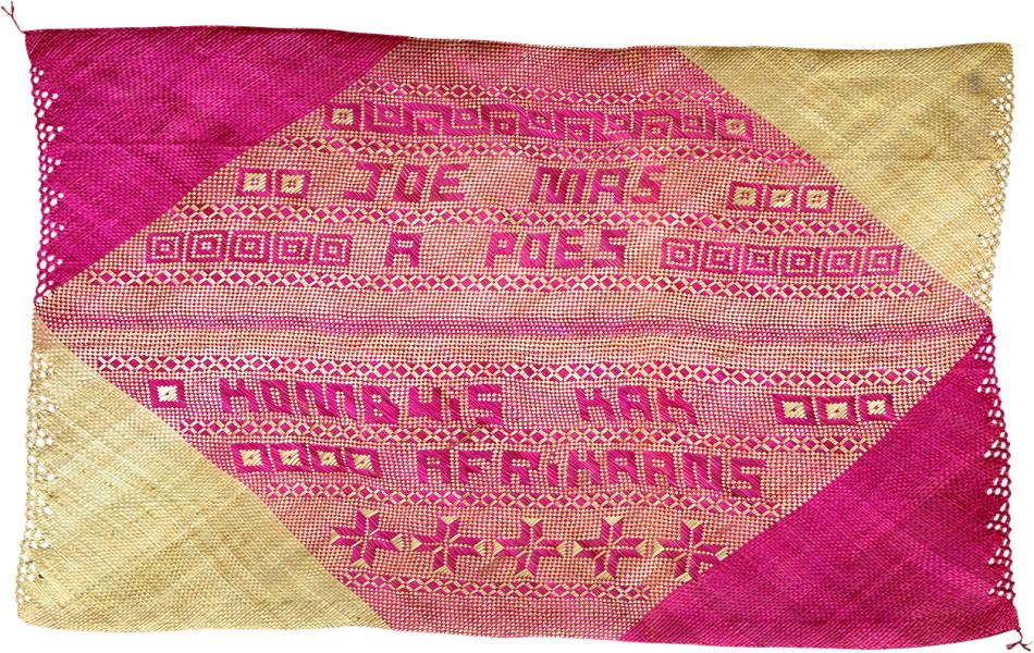 Newell Harry untitled (Joe [Jou] Mas A Poes Kombuis Kak Afrikaans), 2007; from the series gift mat; pandanus and dye; 126 x 198 cm; irregular; enquire